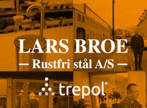 Lars Broe Rustfri Stål / Trepol